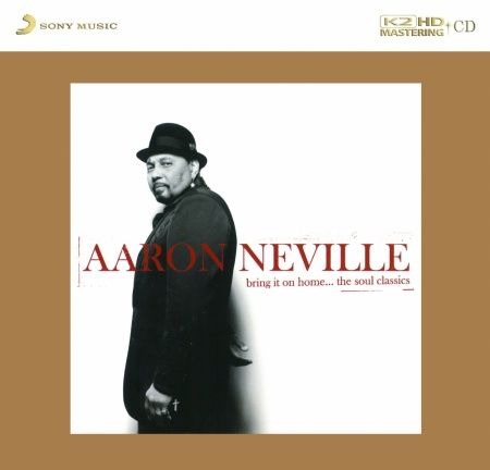 Aaron Neville Bring It On Home The Soul Classics K2 HD