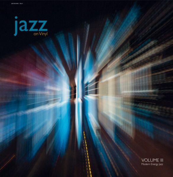 Jazz on Vinyl Vol.3 – Modern Energy Jazz 180g Vinyl