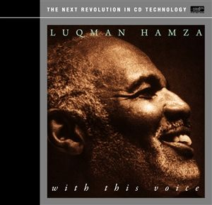 Luqman Hamza - with this voice - XRCD24
