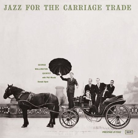 George Wallington Quintet Jazz For The Carriage Trade Hybrid SACD