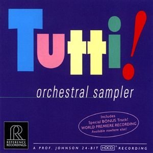 Reference Recordings HDCD - Tutti! - Orchestral Sampler