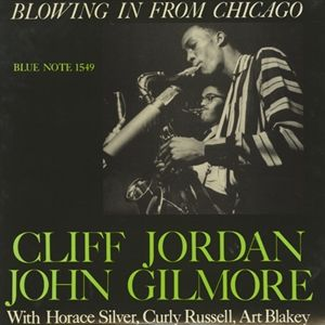 Cliff Jordan and John Gilmore - Blowing In From Chicago - Hybrid SACD
