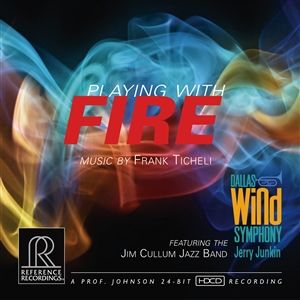 Jerry Junkin The Dallas Wind Symphony Playing with Fire HDCD