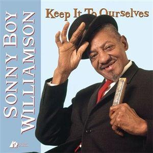 Sonny Boy Williamson - Keep It To Ourselves Hybrid SACD