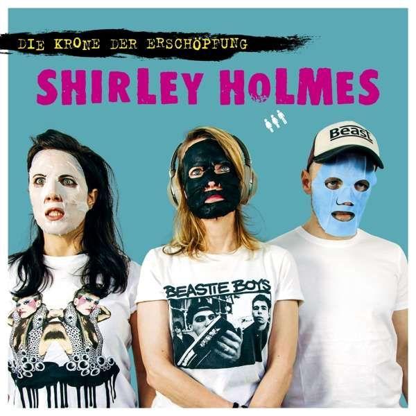 LP Shirley Holmes Die Krone der Erschöpfung