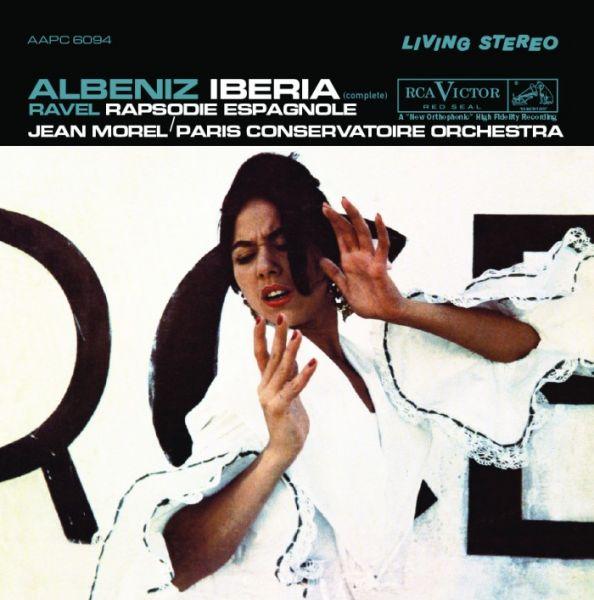 Jean Morel & Paris Conservatoire Orchestra - Albéniz: Iberia / Ravel: Rapsodie Espagnole Doppel Hybr