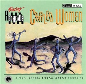 Reference Recordings CD - Blazing Redheads - Crazed Women
