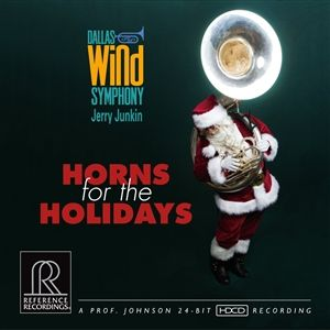 Jerry Junkin The Dallas Wind Symphony Horns for the Holidays HDCD