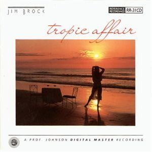 Reference Recordings CD - Jim Brock - Tropical Affair
