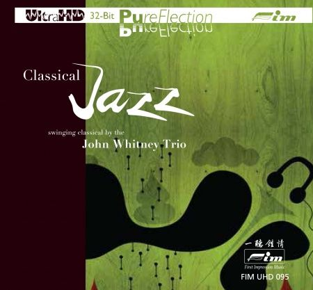 Classical Jazz Swinging Classical by the John Whitney Trio Ultra-HD-CD