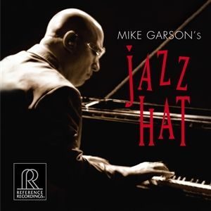 Reference Recordings - HDCD Mike Garson's Jazz Hat