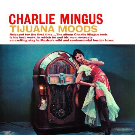 Charles Mingus Tijuana Moods Hybrid Multichannel SACD