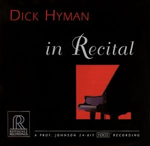 Reference Recordings HDCD - Dick Hyman - In Recital