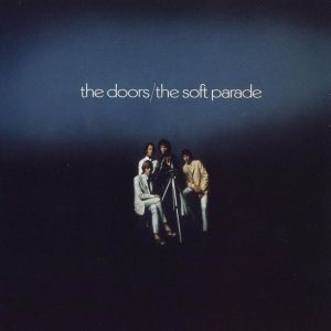 The Doors The Soft Parade Hybrid Multichannel SACD