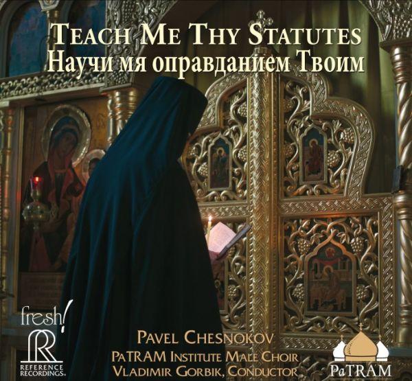 Vladimir Gorbik & Patram Institute Male Choir - Pavel Chesnokov Teach me thy Statues Multichannel SA