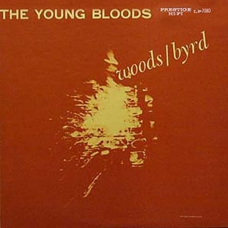 Phil Woods and Donald Byrd - The Young Bloods