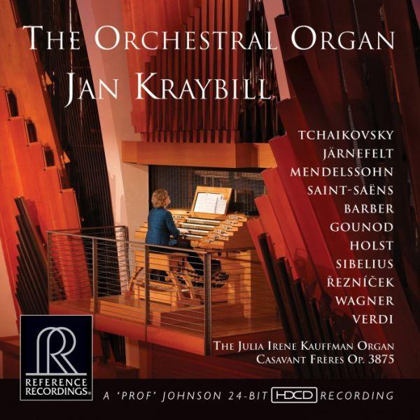 Jan Kraybill - The Orchestral Organ Hybrid Multichannel SACD , HDCD