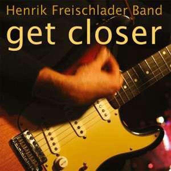 LP Henrik Freischlader Get Closer