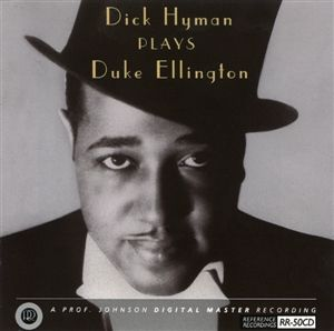 Reference Recordings CD - Dick Hyman plays Duke Ellington
