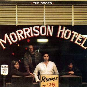 The Doors Morrison Hotel Hybrid Multichannel SACD