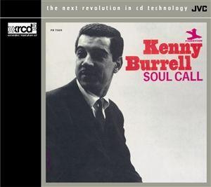 Kenny Burell - Soul Call - XRCD 24