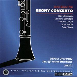 Reference Recordings CD - John Bruce Yeh - Ebony Concerto
