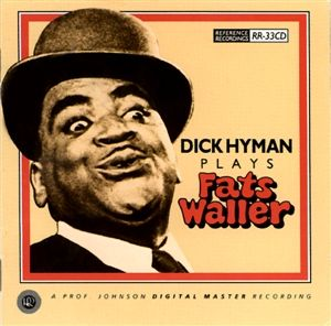 Reference Recordings CD - Dick Hyman plays Fats Waller
