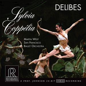 Martin West & San Franciso Ballet Orchestra Delibes Sylvia, Coppélia