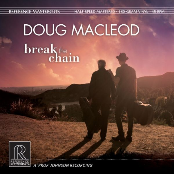 Doug Mac Leod - Break The Chain 180g Vinyl, Doppel-LP