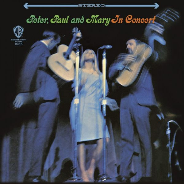 Peter, Paul & Mary - In Concert Doppel-Hybrid-SACD