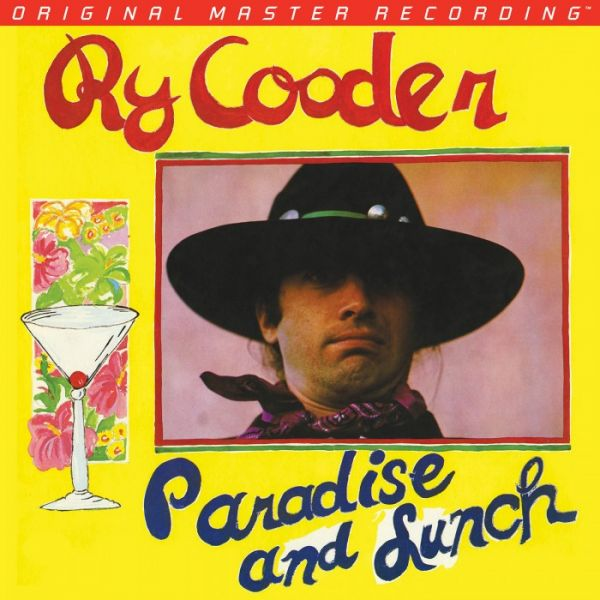 Ry Cooder – Paradise And Lunch