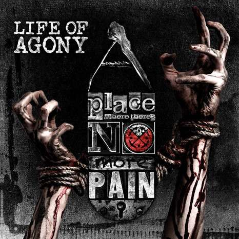 Life Of Agony: A Place Where There's No More Pain (Limited Edition) LP