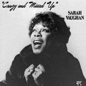 Sarah Vaughan - Crazy and mixed up - XRCD