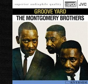 Montgomery Brothers - Groove Yard - JVC XRCD