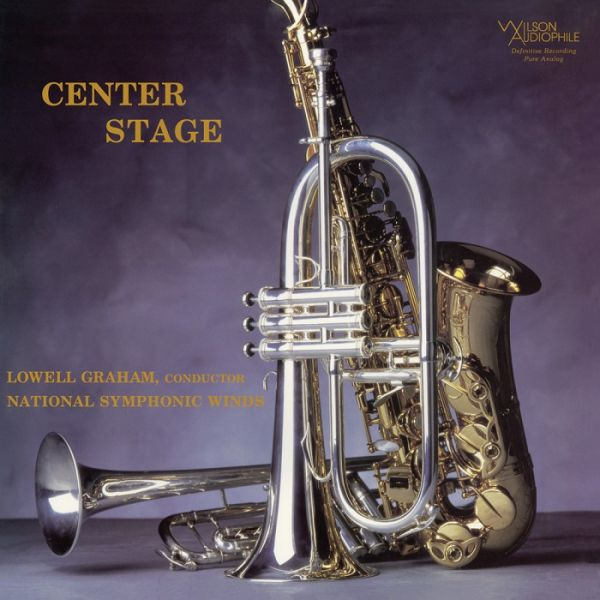Lowell Graham & National Symphonic Winds - Center Stage Hybrid-SACD