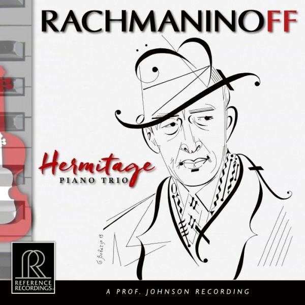 Hermitage Piano Trio - Rachmaninoff Hybrid Multichannel SACD, HDCD