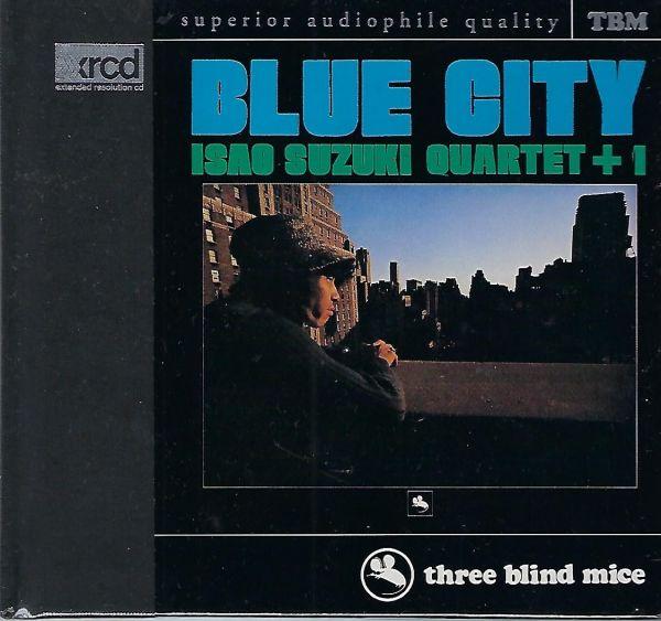 XRCD Isao Suzuki Quartet +1 Blue City