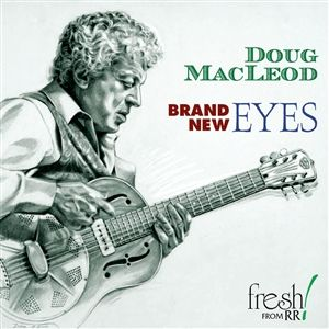 Doug MacLeod - Brand New Eyes - CD
