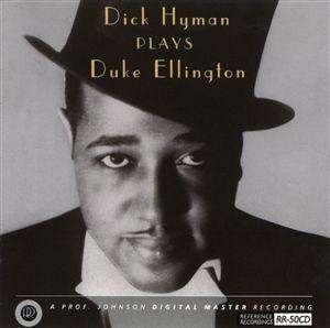 Reference Recordings - Dick Hyman plays Duke Ellington