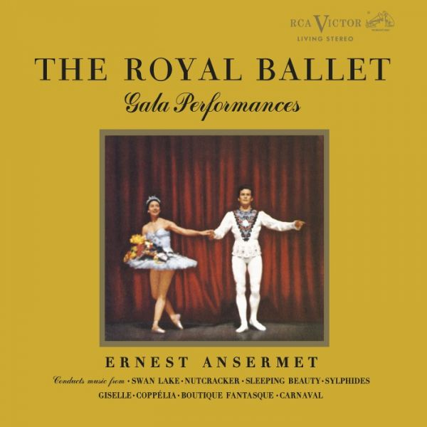 Ernest Ansermet & Royal Opera House Orchestra, Covent Garden - The Royal Ballet Gala Performances Do